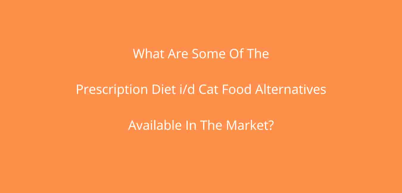 prescription diet i/d cat food alternative